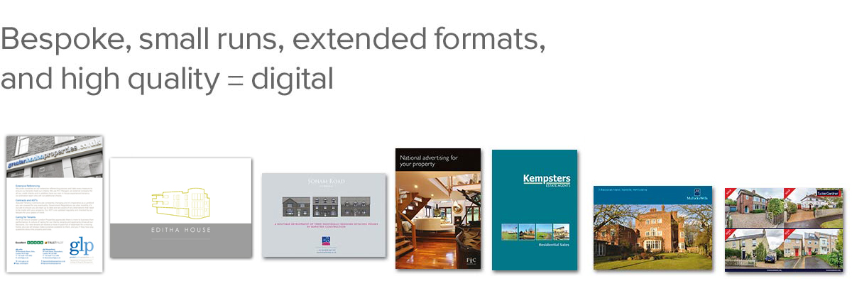 Bespoke, small runs, extended formats, and high quality = digital